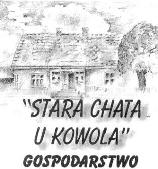 """""""Stara Chata u Kowola"""" Maria i Krzysztof Pieśniakowie"""